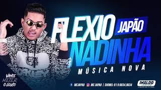 Baixar MC JAPÃO - FLEXIONADINHA - MÚSICA NOVA
