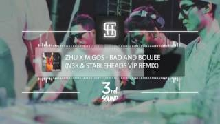ZHU X MIGOS Bad And Boujee N3K Stableheads VİP Remix