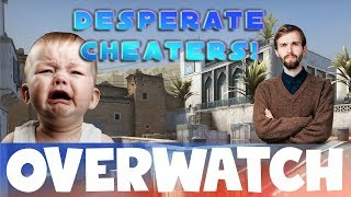 This is what happens when CHEATERS get DESPERATE! CS:GO OVERWATCH