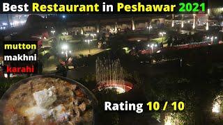 Best Restaurant in Peshawar and delicious mutton makhni karahi   Pakistani Street Food