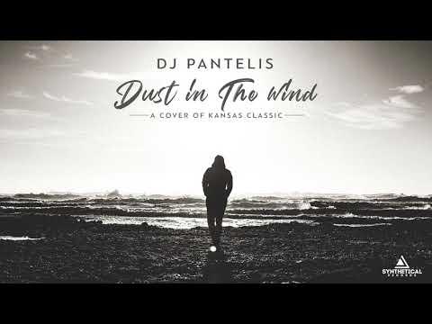 DJ Pantelis - Dust In The Wind (Original Mix)