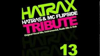 Hatiras & MC Flipside - Tribute (Extended Vocal Mix) HQ
