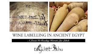 Wine Labelling In Ancient Egypt