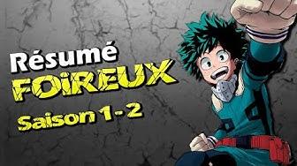 Résumé Foireux : MY HERO ACADEMIA - Saison 1 et 2 {Parodie}