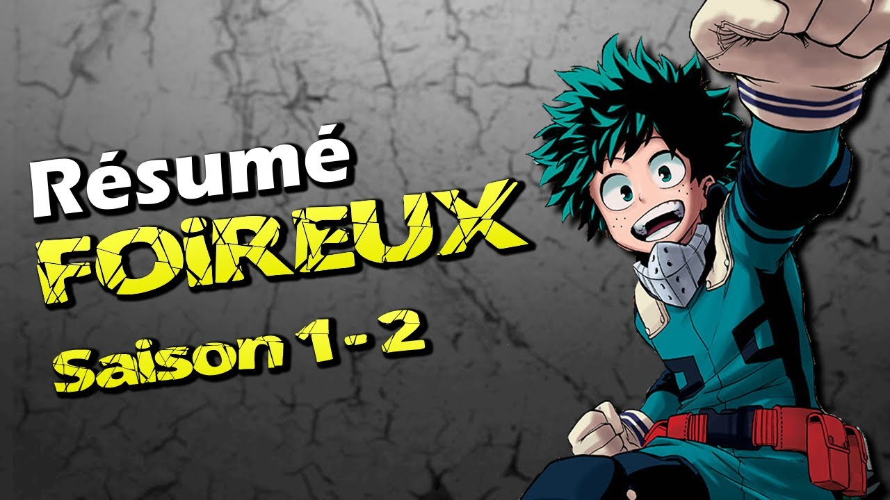 Resume Foireux My Hero Academia Saison 1 Et 2 Youtube