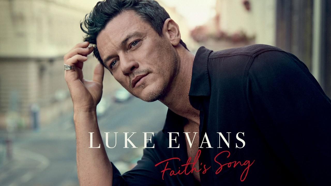 Download Luke Evans - Faith's Song (Official Audio)