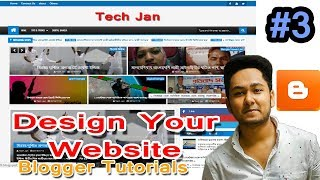 How to Set Blogger theme or Customize Blogger Template Apriezt Bangla Tutorials by Tech Jan Pro