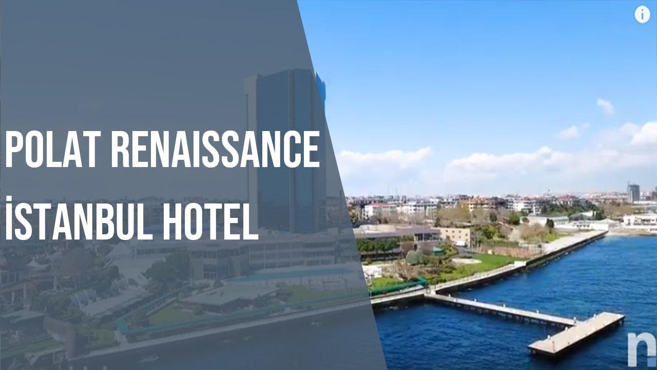 Polat Renaissance Istanbul Hotel Neredekalcom Youtube