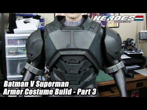 Batman V Superman Foam Armor Costume Build- Part 3  -Dawn of Justice Movie