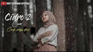 Cidro 2 cover cindi cintya dewi    lagu viral di tiktok    Panas panase srengege kui