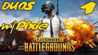 PlayerUnknown's Battlegrounds Gameplay Duo's #1 with @Pixiedust