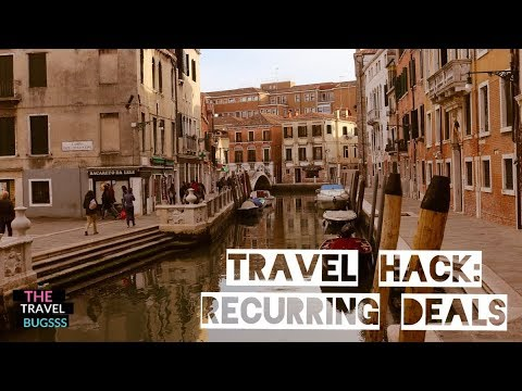 Travel Hack: Book These Top Recurring Deals