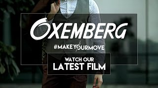 Oxemberg – #MakeYourMove (Office) – new film