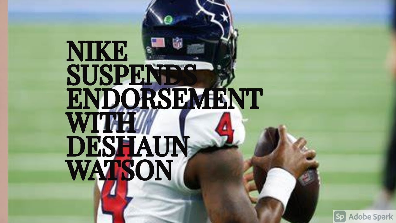 Nike suspends endorsement of Texans QB Deshaun Watson