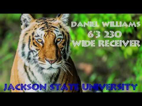 Daniel Williams    Wide Receiver Jackson State