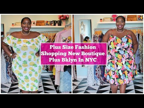 Plus Size Fashion:Trying On Clothes At Plus Bklyn Boutique In New York