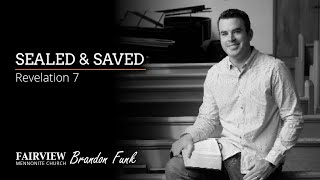 Fairview Mennonite church Sunday Service: Sunday, February 28th, 2021 - Brandon Funk