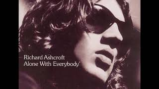 06 ◦ Richard Ashcroft - Crazy World   (Demo Length Version)