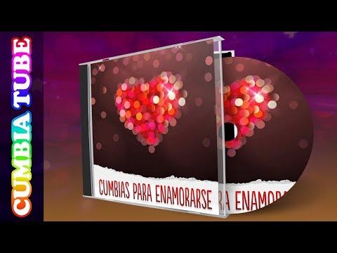 Cumbias Para Enamorarse, Los Mejores Temas Románticos | Enganchado Cumbia Tube