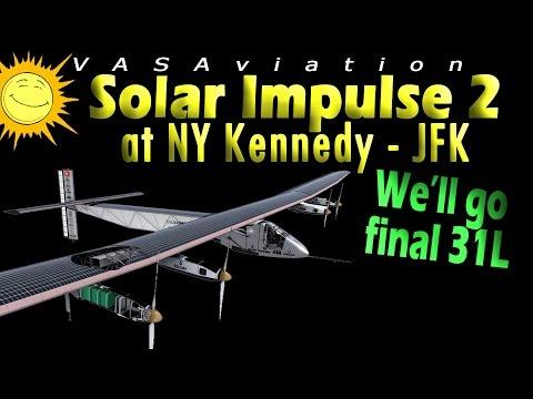 [RARE ATC] SOLAR IMPULSE 2 arriving NEW YORK - KENNEDY!!