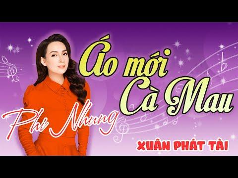 Phi Nhung – Áo Mới Cà Mau | Liveshow Ca Nhạc Hài Xuân Phát Tài 4