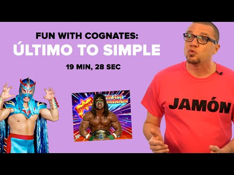 Fun with Cognates:  Último to Simple (S03E05)