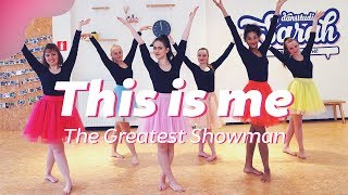 THIS IS ME - Keala Settle | THE GREATEST SHOWMAN | Dance Video | Choreography Video