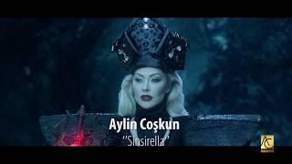Aylin Coşkun - Sinsirella (teaser)