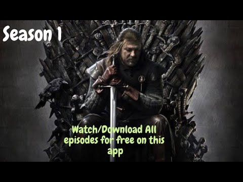 How To Watch/download Game Of Thrones Season 1 All Episodes