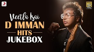 Veetla Isai - D Imman Hits Jukebox | Latest Tamil Video Songs | 2020 Tamil Songs | Imman Tamil Hits