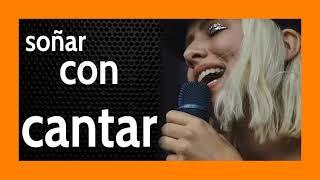 Soñar con Cantar 🧑🎤 Laaaaaaalallalllaaaaaa 🎼  No te lo pierdas!!!