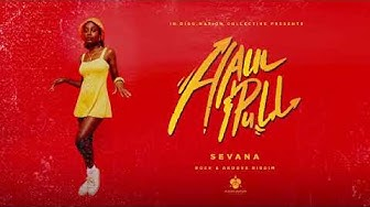 Sevana - Haul And Pull (Official Audio) | Rock & Groove Riddim