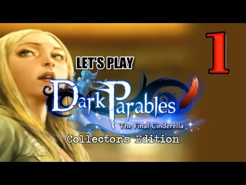 Dark Parables 5: The Final Cinderella CE [01] W/YourGibs - TURNED TO GLASS - OPENING - Part 1