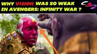 Why Vision was so Weak in Avengers Infinity War ?    in HINDI   