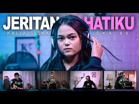kalia-siska-feat-ska-86-|-jeritan-hatiku-(official-music-video)