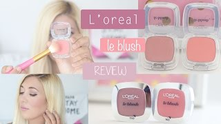 L'oreal Le Blush | Beauty Review | Superficialgirls