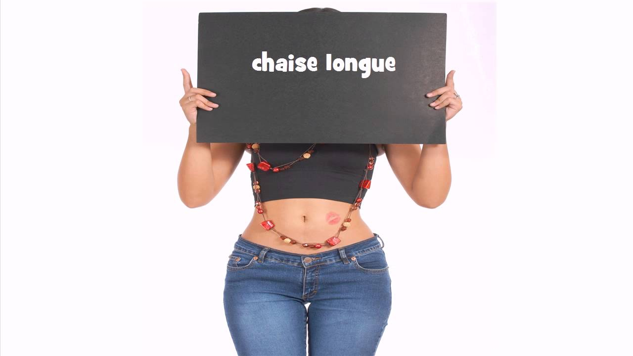 French pronunciation chaise longue youtube - Chaise longue pronunciation ...