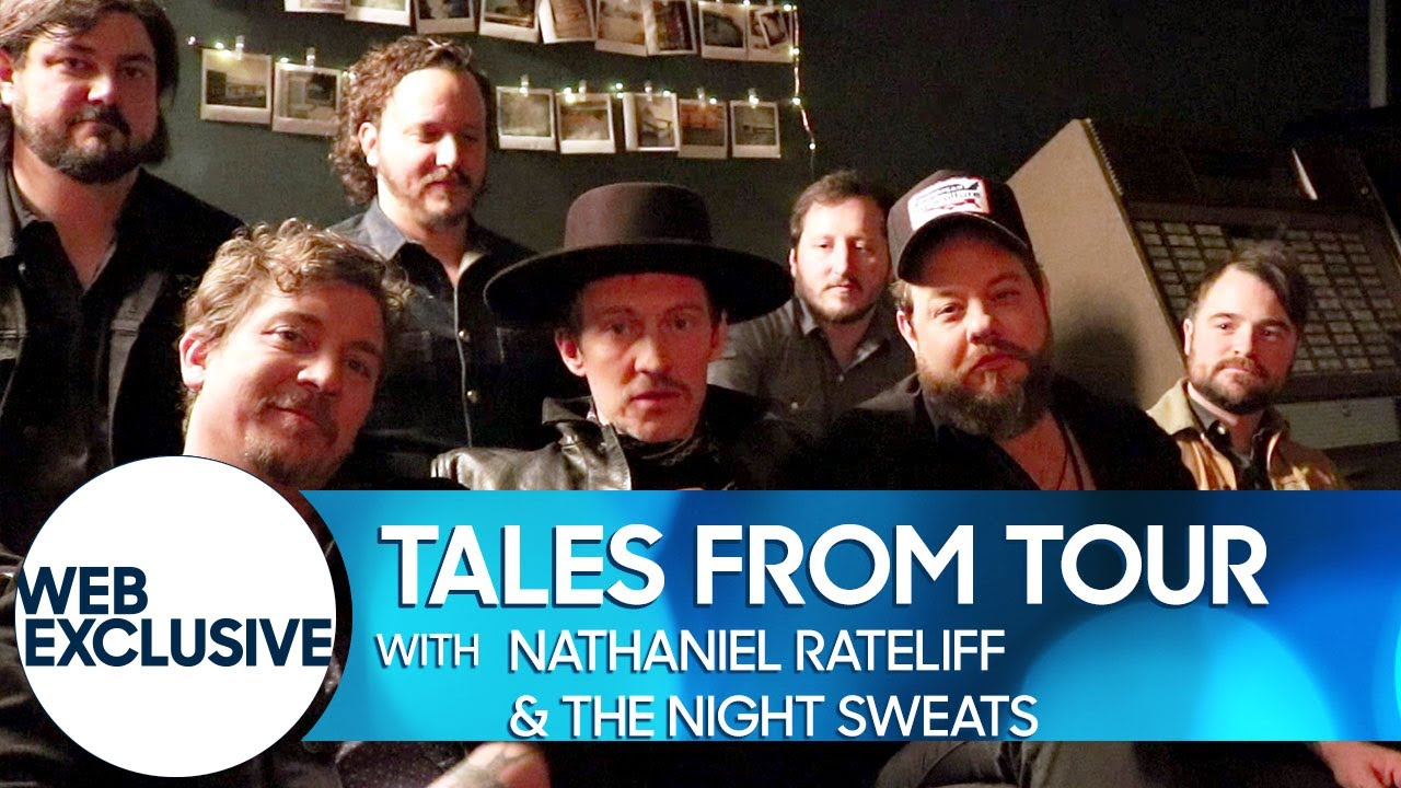 Tales from Tour: Nathaniel Rateliff & The Night Sweats