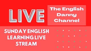English Danny Learn English Channel Live Stream - English Learning