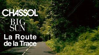 Chassol - La Route de la Trace (BIG SUN)