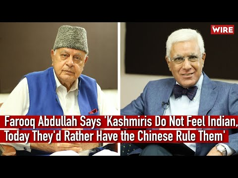 Farooq Abdullah Says