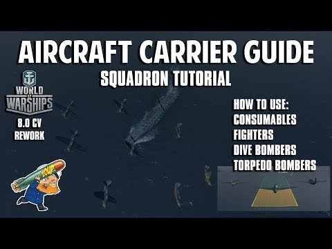 World of Warships Aircraft Carrier Guide and 8.0 Rework Tutorial