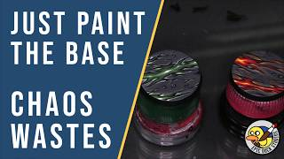 Just Paint the Base - Chaos Wastes, Comic Style