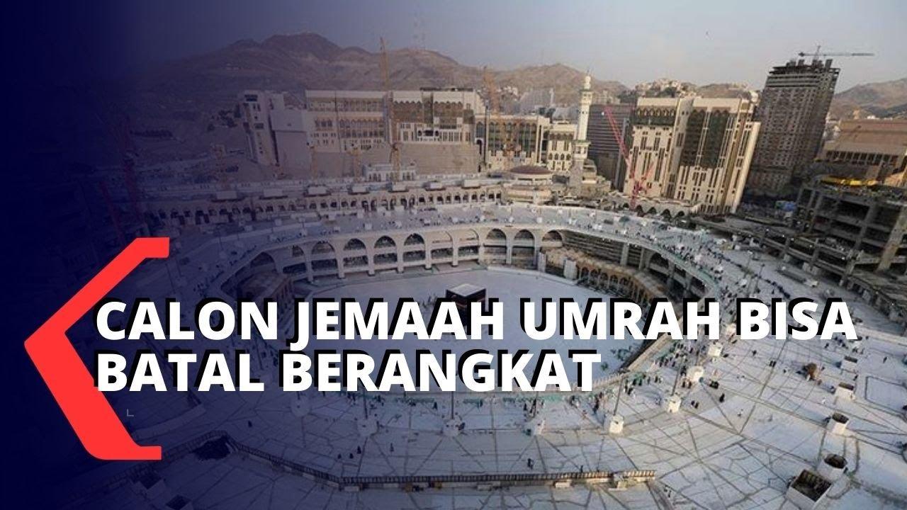 Calon Jemaah Umrah Terancam Batal Berangkat