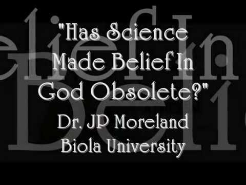 Has Science Made Belief in God Obsolete? - Dr. JP Moreland (by Intelligent Faith 315)