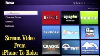 Video Stream Video From iPhone To Roku ~ Roku Updates IOS App download MP3, 3GP, MP4, WEBM, AVI, FLV Agustus 2018