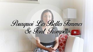 Video Pourquoi Les Belles Femmes Se Font Tromper - AlexandraTV download MP3, 3GP, MP4, WEBM, AVI, FLV Oktober 2018