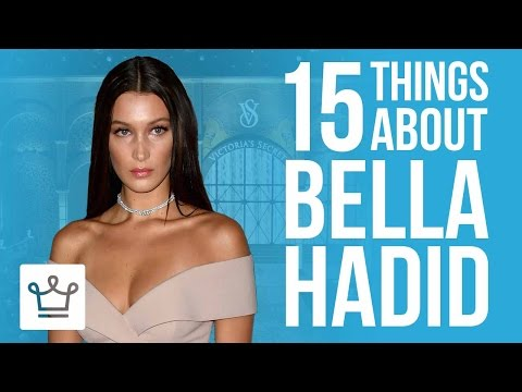 15 Things You Didn't Know About Bella Hadid