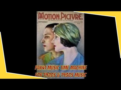 The Roaring 1920s Music Of The Rudolph Valentino Era  @Pax41