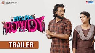 Mr & Ms Rowdy    Official Trailer   Kalidas Jayaram   Aparna  Balamurali   Jio Studios